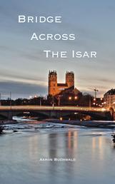 Bridge Across the Isar