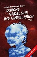 Sylvia Schöningh-Taylor: Durchs Nadelöhr ins Himmelreich Vol. 1 ★★★