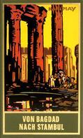 Karl May: Von Bagdad nach Stambul ★★★★★