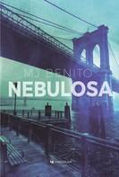 MJ Benito: Nebulosa