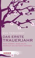 Eva Terhorst: Das erste Trauerjahr ★★★★