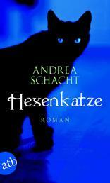 Hexenkatze - Roman