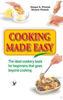 Deepa S. Pathak: Cooking Made Easy
