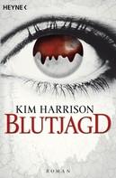 Kim Harrison: Blutjagd ★★★★★