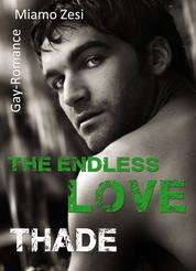 Thade - The endless love