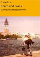 Frank Reise: Beate und Frank ★★★