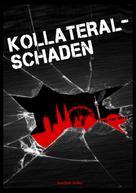 Joachim Koller: Kollateralschaden ★★★★★