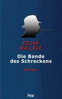 Edgar Wallace: Die Bande des Schreckens ★★★