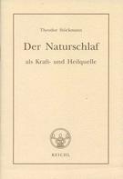Theodor Stöckmann: Der Naturschlaf als Kraft- und Heilquelle ★★★★