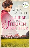Anna Valenti: Die Liebe der Sternentochter - Band 2 ★★★★