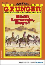 G. F. Unger 1952 - Western - Nach Laramie, Boys!