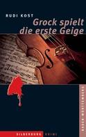 Rudi Kost: Grock spielt die erste Geige ★★★★★