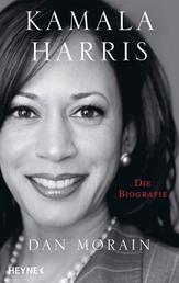 Kamala Harris - Die Biografie