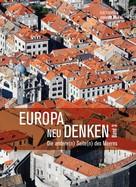 Ilse Fischer: Europa neu denken III