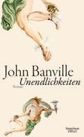John Banville: Unendlichkeiten ★★★★