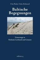 Inka Schwand: Baltische Begegnungen ★★★