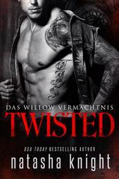 Twisted: Das Willow Vermächtnis