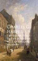 Charles G. G. Harper: The Exeter Road