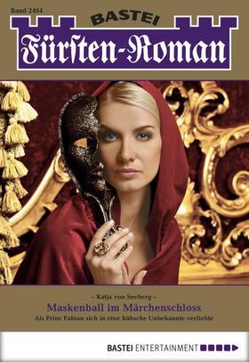 Fürsten-Roman - Folge 2464