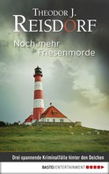 Theodor J. Reisdorf: Noch mehr Friesenmorde ★★★