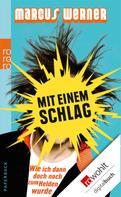 Marcus Werner: Mit einem Schlag ★★★★