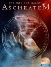 Das Erbe der Macht - Band 10: Ascheatem (Urban Fantasy)