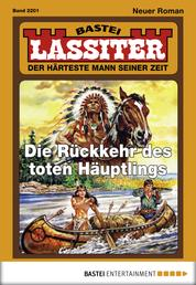 Lassiter - Folge 2201 - Die Rückkehr des toten Häuptlings