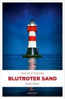 Tanja Litschel: Blutroter Sand ★★★★