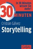 Cristian Galvez: 30 Minuten Storytelling ★★★★