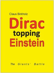 Dirac topping Einstein - The Giants' Battle