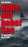 Rob Mundle: Hölle auf hoher See ★★★★