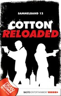 Arno Endler: Cotton Reloaded - Sammelband 12 ★★★★