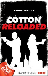 Cotton Reloaded - Sammelband 12 - 3 Folgen in einem Band