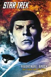 Star Trek - The Original Series 2: Feuertaufe: Spock - Das Feuer und die Rose