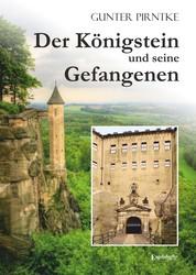 Der Königstein und seine Gefangenen