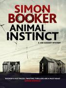 Simon Booker: Animal Instinct ★★★★