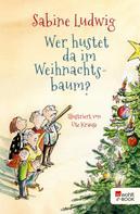 Sabine Ludwig: Wer hustet da im Weihnachtsbaum? ★★★★
