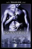 Marcia Cotlan: Inolvidable (Los hijos del monstruo 2)