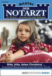 Der Notarzt - Folge 253 - Bitte, bitte, liebes Christkind ...
