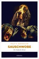 Ralf H Dorweiler: Sauschwobe! ★★★★