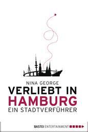 Verliebt in Hamburg - Ein Stadtverführer