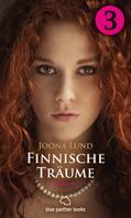 Joona Lund: Finnische Träume - Teil 3 | Roman ★★★★