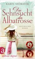 Karin Seemayer: Die Sehnsucht der Albatrosse ★★★★
