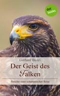 Gerhard Buzzi: Der Geist des Falken