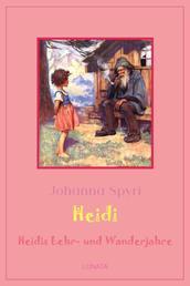 Heidis Lehr- und Wanderjahre - Heidi Band 1