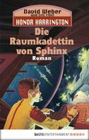 David Weber: Honor Harrington: Die Raumkadettin von Sphinx ★★★★