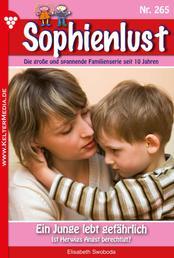 Sophienlust 265 – Familienroman - Ein Junge lebt gefährlich