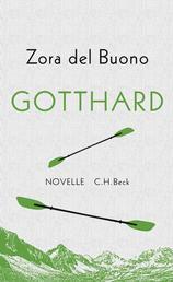 Gotthard - Novelle