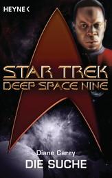 Star Trek - Deep Space Nine: Die Suche - Roman