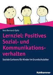 Lernziel: Positives Sozial- und Kommunikationsverhalten - Soziale Cartoons für Kinder im Grundschulalter